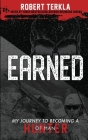 Earned: My Journey to becoming a Hunter of Man Cover Image