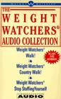 The Weight Watchers Audio Collection: Weight Watchers Walk!/Weight Watchers Country Walk!/ Weight Watchers Stop Stuffing Yourself Cover Image
