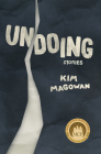 Undoing: Stories Cover Image
