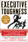Executive Toughness: The Mental-Training Program to Increase Your Leadership Performance Cover Image
