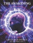 The Awakening - Life Force Energy Cover Image