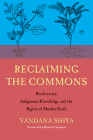 Reclaiming the Commons: Biodiversity, Traditional Knowledge, and the Rights of Mother Earth Cover Image