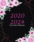 Five Year Planner 2020-2024: Black Floral, 60 Months Appointment Calendar, Agenda Schedule Organizer Logbook, Business Planners and Journal With Ho Cover Image