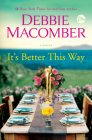 It's Better This Way: A Novel Cover Image