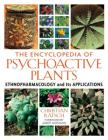 The Encyclopedia of Psychoactive Plants: Ethnopharmacology and Its Applications Cover Image