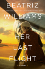 Her Last Flight: A Novel Cover Image