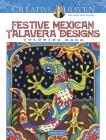 Creative Haven Festive Mexican Talavera Designs Coloring Book (Creative Haven Coloring Books) Cover Image