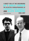 I Greet You at the Beginning of a Great Career: The Selected Correspondence of Lawrence Ferlinghetti and Allen Ginsberg, 1955-1997 Cover Image