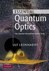 Essential Quantum Optics: From Quantum Measurements to Black Holes Cover Image