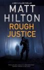 Rough Justice (Grey and Villere Thriller #6) Cover Image