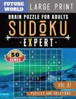 Sudoku Expert: Brain puzzles for adults - 50 Extreme Hard Sudoku books Puzzles and Solutions Large Print Cover Image