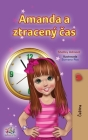 Amanda and the Lost Time (Czech Children's Book) Cover Image