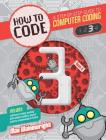 How to Code Level 3: A Step by Step Guide to Computer Coding (How to Code: A Step by Step Guide to Computer Coding) Cover Image