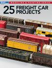 25 Freight Car Projects Cover Image