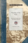 Wearing of the Gray: Being Personal Portraits, Scenes and Adventures of the War (Civil War) Cover Image