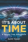 It's About Time: A Space-Time Adventure Cover Image