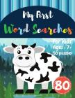 My First Word Searches: 50 Large Print Word Search Puzzles wordsearch books for kids to Keep Your Child Entertained for Hours Ages 7 8 9+ Cow Cover Image