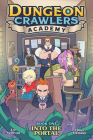 Dungeon Crawlers Academy Book 1 Cover Image