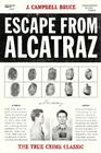 Escape from Alcatraz: The True Crime Classic Cover Image