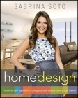 Sabrina Soto Home Design: A Layer-By-Layer Approach to Turning Your Ideas Into the Home of Your Dreams Cover Image