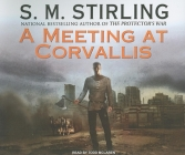 A Meeting at Corvallis (Emberverse #3) Cover Image