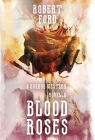 Blood Roses: A Horror Western Novella Cover Image