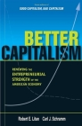 Better Capitalism: Renewing the Entrepreneurial Strength of the American Economy Cover Image