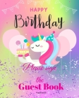 Birthday Guest Book For Kids: Children Birthday Book with Unicorn Design on Pink Cover 8x10 inch Cover Image
