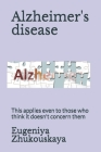 Alzheimer's disease: This applies even to those who think it doesn't concern them Cover Image