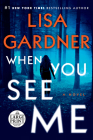 When You See Me: A Novel (Detective D. D. Warren #11) Cover Image