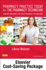 Pharmacy Practice Today for the Pharmacy Technician Textbook & Workbook Package: Career Training for the Pharmacy Technician Cover Image