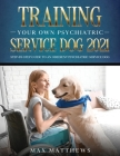 Training Your Own Psychiatric Service Dog 2021: Step-By-Step Guide to an Obedient Psychiatric Service Dog Cover Image