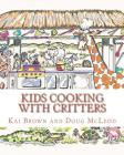 Kids Cooking with Critters Cover Image