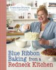 Blue Ribbon Baking from a Redneck Kitchen Cover Image
