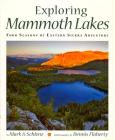 Exploring Mammoth Lakes: Four Seasons of Eastern Sierra Adventure (Companion Press) Cover Image