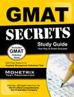 GMAT Secrets Study Guide: GMAT Exam Review for the Graduate Management Admission Test Cover Image