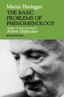 The Basic Problems of Phenomenology, Revised Edition (Studies in Phenomenology and Existential Philosophy) Cover Image
