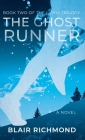 The Ghost Runner: The Lithia Trilogy, Book 2 Cover Image