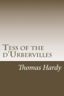 Tess of the d'Urbervilles: Thomas Hardy Cover Image