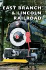East Branch & Lincoln Railroad Cover Image