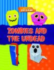 Zombies and the Undead (Amazing Origami) Cover Image