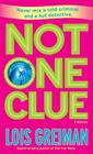 Not One Clue: A Mystery Cover Image