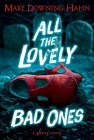 All the Lovely Bad Ones: A Ghost Story Cover Image