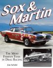 Sox & Martin: The Most Famous Team in Drag Racing Cover Image