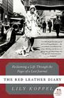 The Red Leather Diary: Reclaiming a Life Through the Pages of a Lost Journal (P.S.) Cover Image
