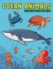 Ocean Animals Coloring Book for Kids: Amazing Sea Creatures Coloring Books for Kids Ages 4-8 Cover Image