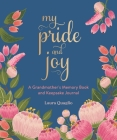 My Pride and Joy: A Grandmother's Memory Book and Keepsake Journal Cover Image