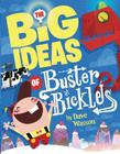 The Big Ideas of Buster Bickles Cover Image