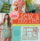 101 Great Ways to Sew a Metre Cover Image