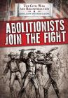 Abolitionists Join the Fight Cover Image
